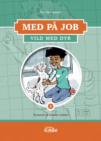 Vild med dyr - Med på job 2