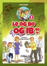 Le og Bo og Ib 40 år - Le og Bo 3