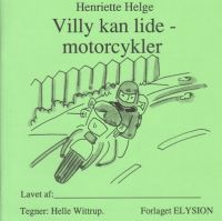 Villy kan lide motorcykler 2