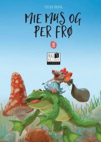 Mie Mus og Per Frø - Lydret Max 3 bog 10