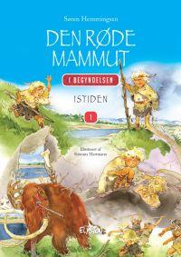 Den Røde Mammut - I Begyndelsen 1