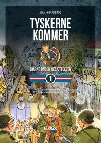 Tyskerne kommer - Bjarne under Besættelsen 1