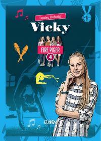 Vicky - Fire Piger 4