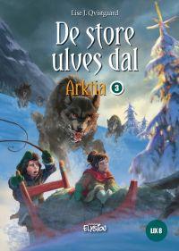 De Store Ulves dal - Arktia 3