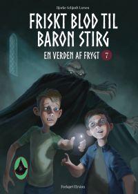 Friskt blod til Baron Stirg - En Verden af Frygt 7