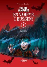 En vampyr i bussen - Vild med vampyrer 1