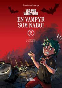 En vampyr som nabo - Vild med vampyrer 2