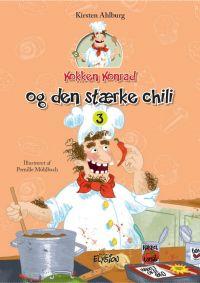 Kokken Konrad og den stærke chili - Kokken Konrad 3