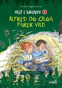 Alfred og Olga farer vild - Helt i skoven 1