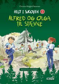 Alfred og Olga til stævne - Helt i skoven 2