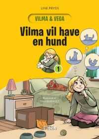 Vilma vil have en hund - Vilma og Vega 1