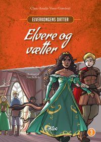 Elvere og vætter - Elverkongens datter 3