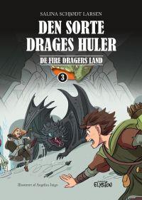 Den sorte drages huler - De fire dragers land 3