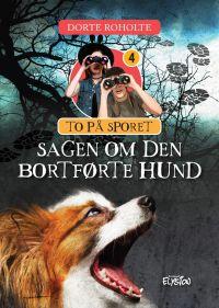 Sagen om den bortførte hund - To på sporet 4