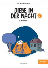 Diebe in der Nacht - Alexander 2