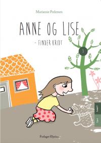 Anne og Lise finder kridt - Anne og Lise 3