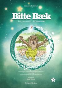 Bitte Bæk - Lær om eventyr -for begyndere 1