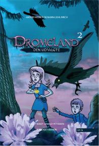 Dromeland 2-Den udvalgte