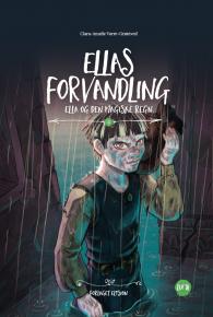 Ellas forvandling - Ella Regn 2