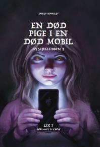 En død pige i en død mobil - Gyserklubben 1