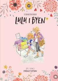 Lulu i byen - Lulu 4