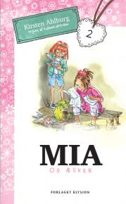 Mia og æsken - Mia 2