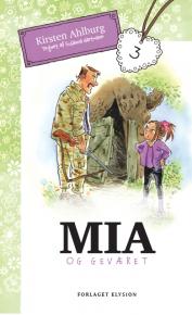 Mia og geværet- Mia 3