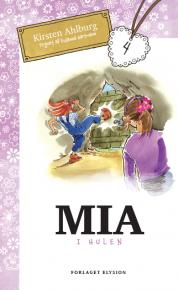 Mia i hulen - Mia 4