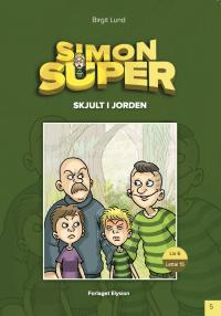 Skjult i jorden - Simon Super 5