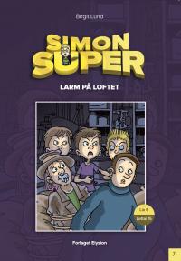 Larm på loftet - Simon Super 7