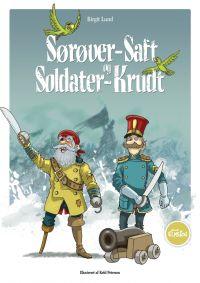 Sørøver-Saft og Soldater-Krudt