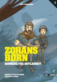 Zorans børn - Børnene fra Østlandet 1