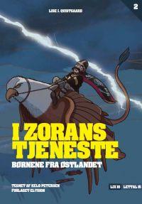 I Zorans tjeneste - Børnene fra Østlandet 2