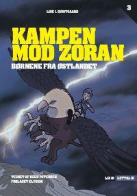 Kampen mod Zoran - Børnene fra Østlandet 3