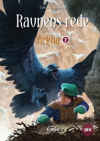 Ravnens Rede - Arktia 2