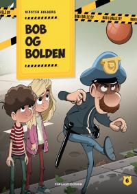 Bob og bolden - Bob i Balle by 6