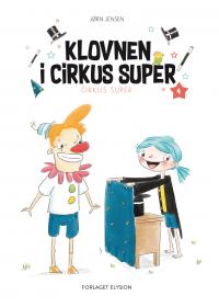 Klovnen i Cirkus Super - Cirkus Super 4