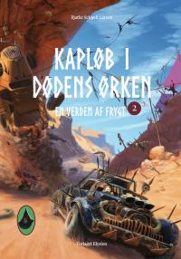 Kapløb i Dødens Ørken - En Verden af Frygt 2