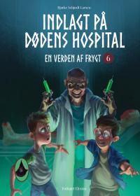 Indlagt på dødens hospital - En Verden af Frygt 6