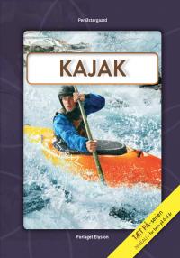 Kajak - Tæt på serien