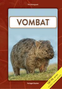 Vombat- Tæt på serien