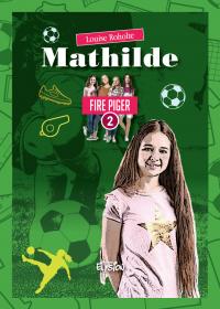 Mathilde - Fire Piger 2