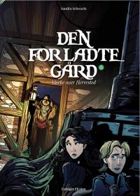 Den forladte gård - Mørke over Herrested 2