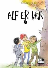 Alf er væk - Lydret Max 3 bog 3