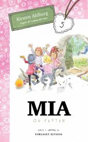 Mia og festen - Mia 5
