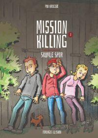 Mission Killing - Skumle Spor 3