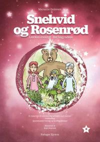 Snehvid og Rosenrød - Lær om eventyr -for begyndere 2