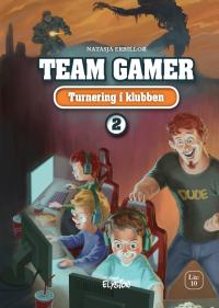 Turnering i klubben - Team Gamer 2