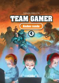 Anden runde - Team Gamer 4