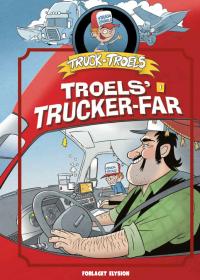 Troels' trucker far - Truck Troels 1